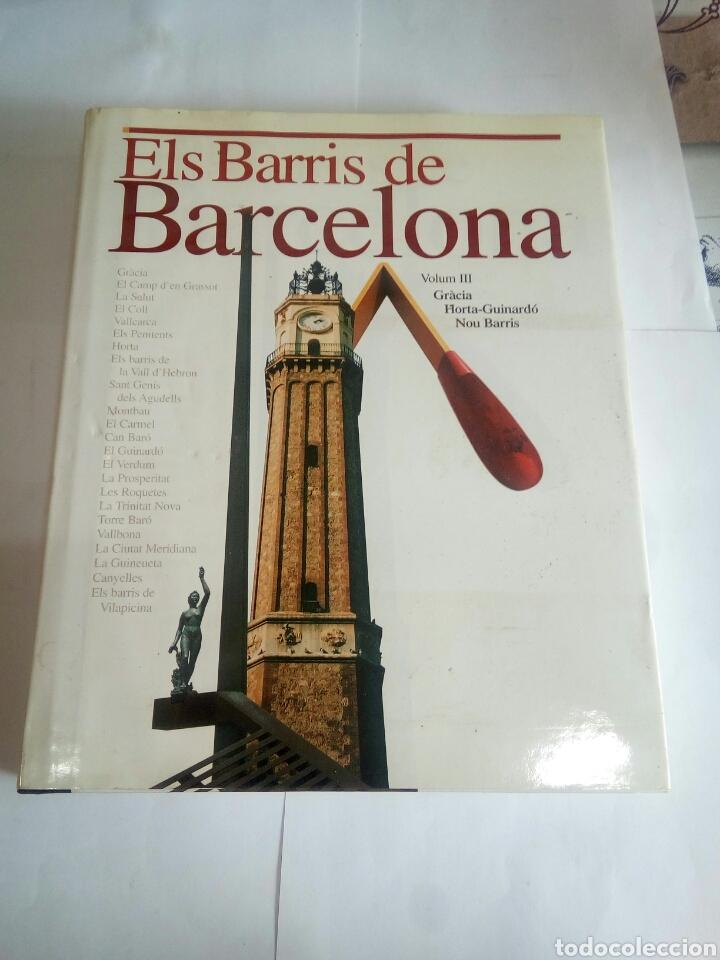 LIBRO ELS BARRÍ DE BARCELONA VOLUM III (Libros de Segunda Mano - Historia Moderna)
