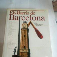 Libros de segunda mano: LIBRO ELS BARRÍ DE BARCELONA VOLUM III. Lote 162933541