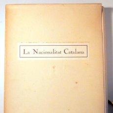 Libros de segunda mano: PRAT DE LA RIBA, ENRIC - LA NACIONALITAT CATALANA - BARCELONA 1946 - 2 LITOGRAFIES - PAPER FIL. Lote 163089125
