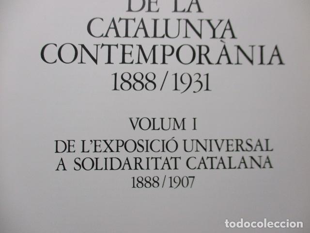 Libros de segunda mano: Història Gràfica de la Catalunya Contemporàneia - de l´Exposicio Universal - Edmon Vallès - Ed 62 - Foto 10 - 163401958