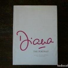 Libros de segunda mano: DIANA THE PORTRAIT. PRÓLOGO NELSON MANDELA. LADY DI. MUCHAS FOTOS, GRAN TAMAÑO. LIBRO EN INGLÉS. Lote 163420578