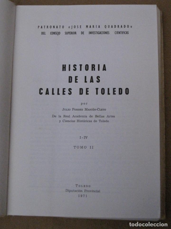 HISTORIA DE LAS CALLES DE TOLEDO - TOMO II - 1971- DON JULIO PORRES. (Libros de Segunda Mano - Historia Moderna)