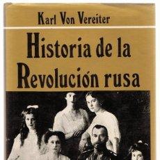 Libros de segunda mano: HISTORIA DE LA REVOLUCIÓN RUSA KARL VON VEREITER TOMO II . Lote 164129038