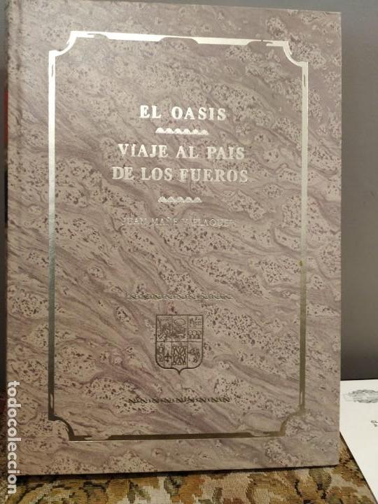 Libros de segunda mano: EL OASIS - VIAJE AL PAÍS DE LOS FUEROS - JUAN MAÑE Y FLAQUER 6 TOMOS COMPLETA EUSKADI NAVARRA - Foto 2 - 164937202