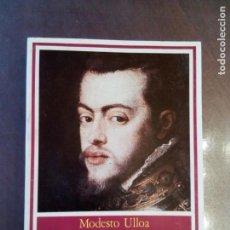 Libros de segunda mano: MODESTO ULLOA. LA HACIENDA REAL DE CASTILLA EN EL REINADO DE FELIPE II. Lote 161103246