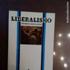 Libros de segunda mano - Fernando Chueca Goitia. LIBERALISMO. IDEAS Y RECUERDOS - 163347222