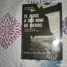 Libros de segunda mano: EL ADIÓS A UNA MINA DE HIERRO S;J. ADE ZUNZUNEGUI;LA GRAN ENCICLOPEDIA VASCA 1975. Lote 165206330