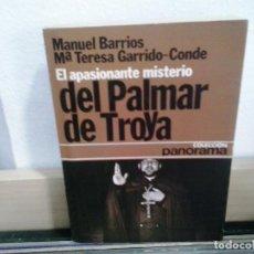 Libros de segunda mano: LMV - EL APASIONANTE MISTERIO DEL PALMAR DE TROYA. MANUEL BARRIOS / Mª TERESA GARRIDO-CONDE. Lote 194654480
