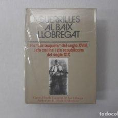 Libros de segunda mano: GUERRILLES AL BAIX LLOBREGAT: ELS CARRASQUETS. DEL SEGLE XVIII I ELS CARLINS I ELS REPUBLICANS DEL S. Lote 165421410