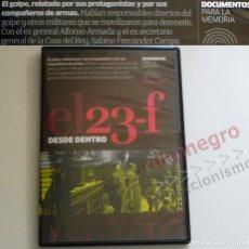 Libros de segunda mano: DVD DOCUMENTAL - EL 23F DESDE DENTRO - HISTORIA GOLPE DE ESTADO ESPAÑA 23 F TRANSICIÓN - NO ES LIBRO. Lote 165511802