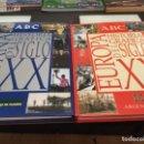 Libros de segunda mano: ESPAÑA Y EUROPA HISTORIA GRÁFICA DEL SIGLO XX - DE ABC . Lote 165758338