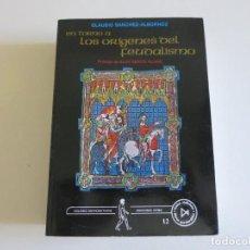 Libros de segunda mano: HISTORIA EN TORNO A LOS ORIGENES DEL FEUDALISMO. Lote 165928758