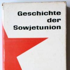 Libros de segunda mano: GESCHICHTE DER SOWJETUNION 1917 -1957 (HISTORIA DE LA UNIÓN SOVIÉTICA 1917-57) EN ALEMÁN (R&L, 1961. Lote 166016038