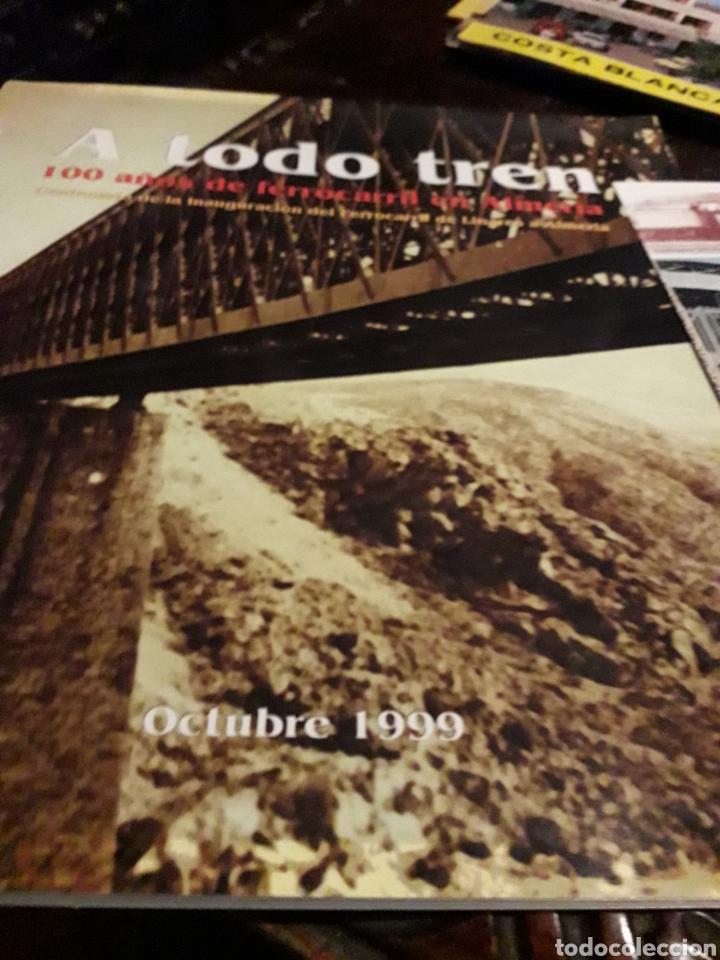 Libros de segunda mano: A to-do tren 100 años de ferrocarril energy Almeria - Foto 2 - 166453989
