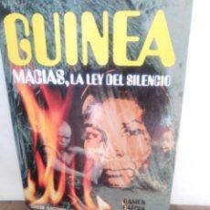 Libros de segunda mano: GUINEA, MACIAS, LA LEY DEL SILENCIO. Lote 166506690
