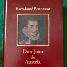 Libros de segunda mano: BARTOLOME BENNASSAR. DON JUAN DE AUSTRIA. Lote 184222087