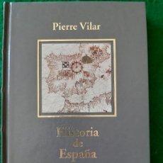Libros de segunda mano: PIERRE VILAR. HISTORIA DE ESPAÑA. Lote 166541018