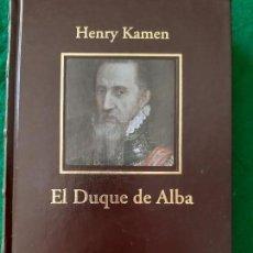 Libros de segunda mano: HENRY KAMEN. EL DUQUE DE ALBA. Lote 166541646