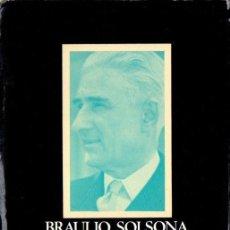 Libros de segunda mano: BRAULIO SOLSONA : EVOCACIONES POLÍTICAS Y PERIODÍSTICAS (PÒRTIC, 1970) CON AUTÓGRAFO. Lote 166708266
