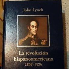 Libros de segunda mano: JOHN LYNCH. LA REVOLUCIÓN HISPANOAMERICANA 1808 1826. Lote 166729514