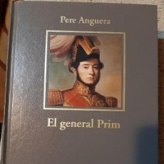 Libros de segunda mano: PERE ANGUERA. EL GENERAL PRIM. Lote 166729890