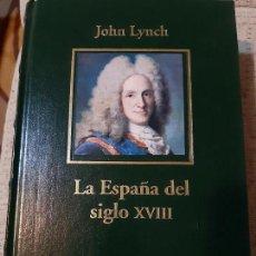 Libros de segunda mano: JOHN LYNCH. LA ESPAÑA DEL SIGLO XVIII. Lote 166730614