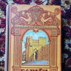 Libros de segunda mano: ESPAÑA MI PATRIA- JOSÉ DALMAU CARLES, NUEVA EDICIÓN MODIFICADA - ILUSTRADO CON 1000 GRABADOS.. Lote 167847812