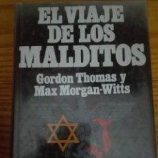 Libros de segunda mano: EL VIAJE DE LOS MALDITOS AUTOR GORDON THOMAS. Lote 167889108