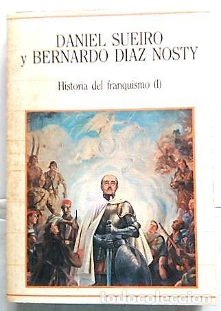 HISTORIA DEL FRANQUISMO 1. AÑO 1986 (Libros de Segunda Mano - Historia Moderna)