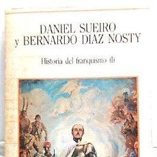 Libros de segunda mano: HISTORIA DEL FRANQUISMO 1. AÑO 1986. Lote 168100408