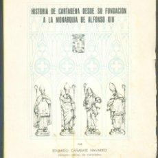 Libros de segunda mano: CARTAGENA, HISTORIA. 1971. Lote 168112504