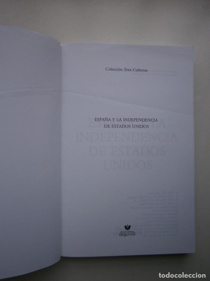 Libros de segunda mano: ESPAÑA Y LA INDEPENDENCIA DE ESTADOS UNIDOS Eric Beerman Mapfre Arguval 1992 - Foto 5 - 168379860