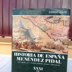 Libros de segunda mano: HISTORIA DE ESPAÑA MENÉNDEZ PIDAL TOMO XXXI: LA ÉPOCA DE LA ILUSTRACIÓN. VOLUMEN 2. Lote 168516380