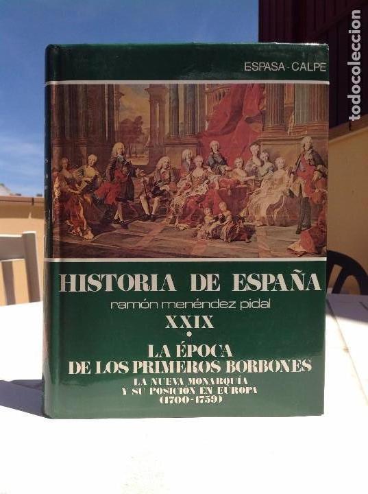 Libros de segunda mano: HISTORIA DE ESPAÑA MENÉNDEZ PIDAL - Tomo XXIX - La Época de los Primeros Borbones - Vol. I - Foto 2 - 168516544