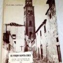 Libros de segunda mano: EL VIEJO SANTA CRUZ; JUAN DEL CASTILLO - 1982 / TENERIFE, CANARIAS.. Lote 168547576