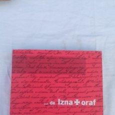 Libros de segunda mano: ..... DE IZNATORAF ----- PEDRO MARTINEZ MAGAÑA - 2005. Lote 288695473