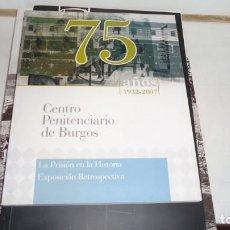 Libros de segunda mano: CENTRO PENITENCIARIO DE BURGOS. Lote 168666240