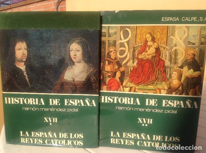 HISTORIA DE ESPAÑA MENÉNDEZ PIDAL TOMO XVII. LA ESPAÑA DE LOS REYES CATÓLICOS. (Libros de Segunda Mano - Historia Moderna)