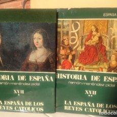 Libros de segunda mano: HISTORIA DE ESPAÑA MENÉNDEZ PIDAL TOMO XVII. LA ESPAÑA DE LOS REYES CATÓLICOS. . Lote 168784568