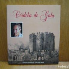 Libros de segunda mano: CÓRDOBA DE GALA. Lote 168815408