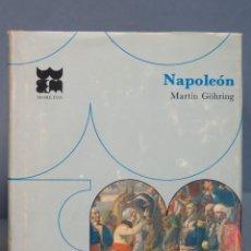 Libros de segunda mano: NAPOLEON. MARTIN GÖHRING. Lote 168967680