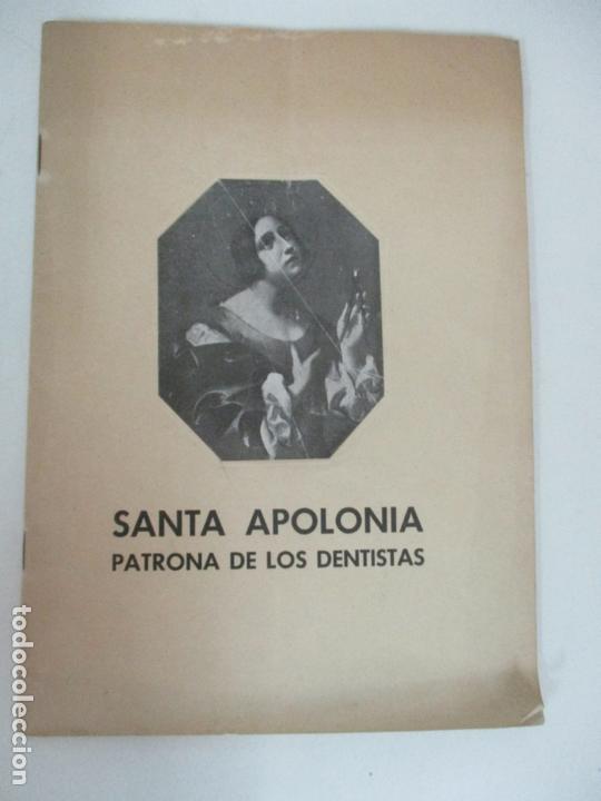 SANTA APOLONIA PATRONA DE LOS DENTISTAS - DR R. ARQUÉS - TIP CATALANA - AÑO 1945 (Libros de Segunda Mano - Historia Moderna)