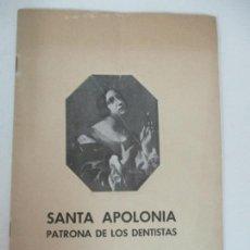 Libros de segunda mano: SANTA APOLONIA PATRONA DE LOS DENTISTAS - DR R. ARQUÉS - TIP CATALANA - AÑO 1945. Lote 169000200