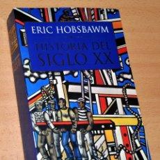 Libros de segunda mano: HISTORIA DEL SIGLO XX - DE ERIC HOBSBAWM - EDITORIAL CRÍTICA - 6ª EDICIÓN - NOVIEMBRE 2003. Lote 169007164