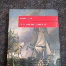 Libros de segunda mano: EPISODIOS NACIONALES DE BENITO PÉREZ GALDÓS (2008) - VOLUMEN 1 - TRAFALGAR / LA CORTE DE CARLOS IV. Lote 169150324