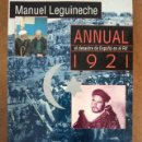 Libros de segunda mano: ANNUAL 1921 EL DESASTRE DE ESPAÑA EN EL RIF (MANUEL LEGUINECHE) EXTRA ALFAGUARA. Lote 169179828