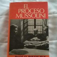 Libros de segunda mano: PAOLO PAVOLINI - EL PROCESO MUSSOLINI - DOPESA 1976 PRIMERA EDICION. Lote 169208580