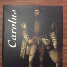 Libros de segunda mano: CAROLUS. MUSEO DE SANTA CRUZ (TOLEDO). OCTUBRE 2000- ENERO 2001. Lote 169356116