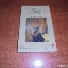 Libros de segunda mano: DOÑA EULALIA DE BORBÓN. MEMORIAS.. Lote 169615888