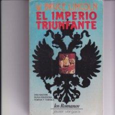 Libros de segunda mano: EL IMPERIO TRIUNFANTE. LIBRO SOBRE LOS ROMANOV ( RUSIA ) Y UN LIBRO SORPRESA DE REGALO. Lote 169732380